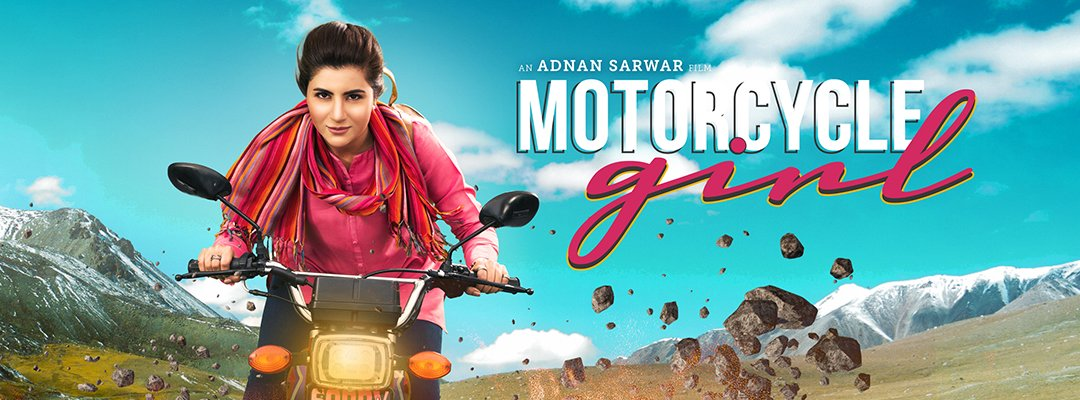 Motorcycle Girl 2018 Pakistani Movie Poster